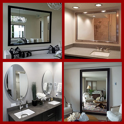Custom Mirrors - choose, size, color,style for any room of your home or office